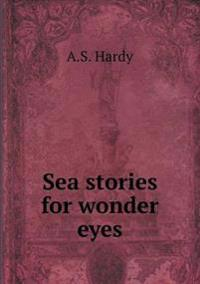 Sea Stories for Wonder Eyes