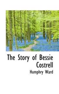 The Story of Bessie Costrell