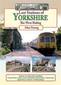Lost stations of yorkshire the west riding