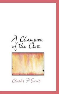 A Champion of the Cross