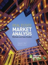 Real Estate Market Analysis: Methods and Case Studies, Second Edition
