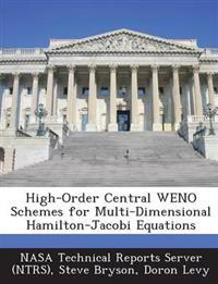 High-Order Central Weno Schemes for Multi-Dimensional Hamilton-Jacobi Equations