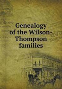 Genealogy of the Wilson-Thompson Families
