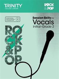 Session Skills for Vocals Initial-Grade 2