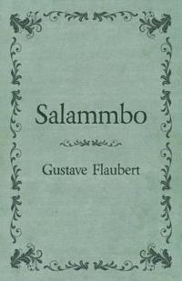 Salammbo of Gustave Flaubert