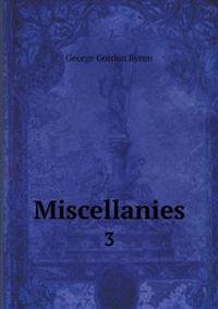 Miscellanies 3