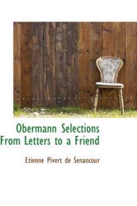 Obermann Selections from Letters to a Friend