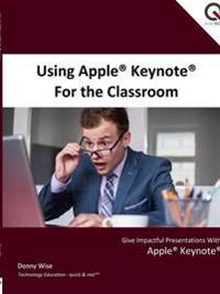 Using Apple Keynote for the Classroom