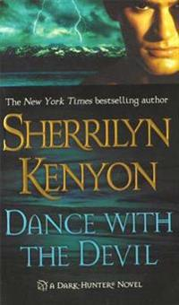 Dance with the Devil: A Dark-Hunter Novel