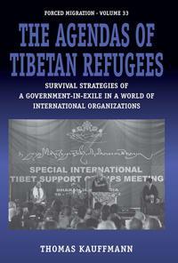 The Agendas of the Tibetan Refugees