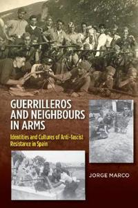 Guerrilleros and neighbours in arms - identities and cultures of anti-fasci