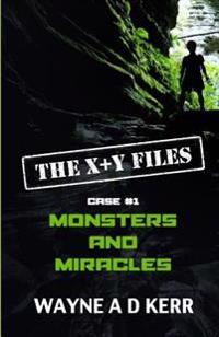 Monsters and Miracles: Case #1