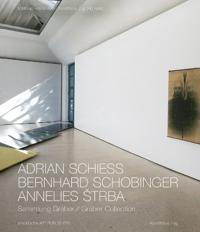 Adrian Schiess - Bernhard Schobinger - Annelies Strba