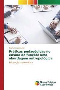 Praticas Pedagogicas No Ensino de Funcao