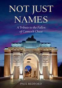 Not just names - a tribute to the fallen of cannock chase