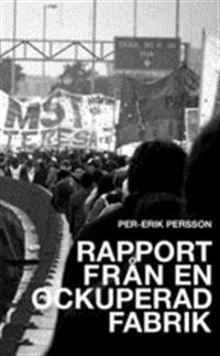 Rapport från en ockuperad fabrik