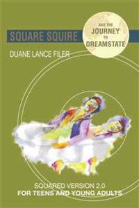 Square Squire and the Journey to Dreamstate