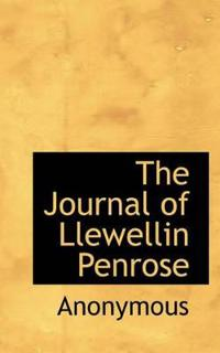 The Journal of Llewellin Penrose
