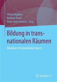 Bildung in Transnationalen Räumen / Education in Transnational Spaces