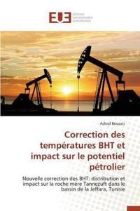 Correction Des Temperatures Bht Et Impact Sur Le Potentiel Petrolier