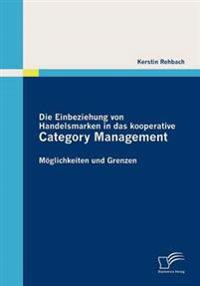 Die Einbeziehung Von Handelsmarken in Das Kooperative Category Management