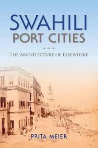 Swahili Port Cities