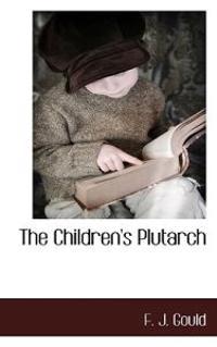 The Children's Plutarch