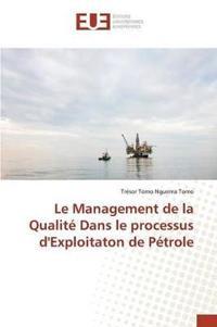 Le Management de la Qualit� Dans Le Processus d'Exploitaton de P�trole