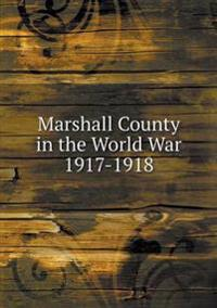 Marshall County in the World War 1917-1918