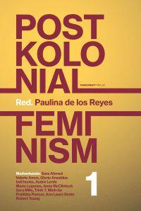 Postkolonial feminism: En introduktion. Del I