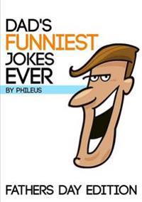 Dads Funniest Jokes Ever