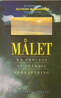 Målet : en process av ständig förbättring : en roman