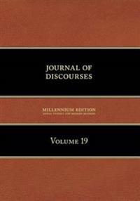 Journal of Discourses, Volume 19