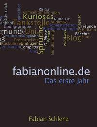 Fabianonline.de - Das Erste Jahr