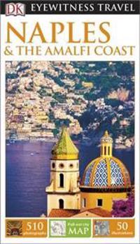 DK Eyewitness Travel Guide: Naplesthe Amalfi Coast