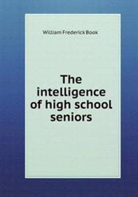 The Intelligence of High School Seniors