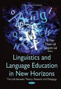 Linguistics and Language Education in New Horizons