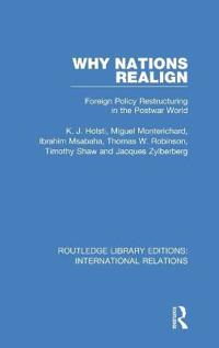 Why Nations Realign