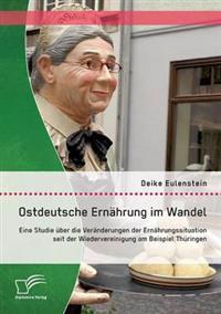 Ostdeutsche Ernahrung Im Wandel