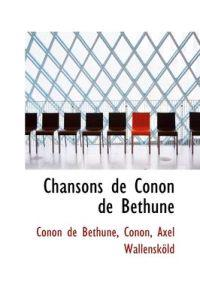 Chansons de Conon de Bethune
