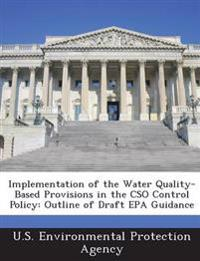 Implementation of the Water Quality-Based Provisions in the Cso Control Policy
