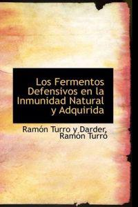 Los Fermentos Defensivos En La Inmunidad Natural y Adquirida