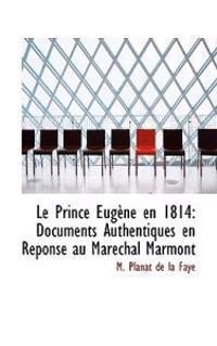Le Prince Eugene En 1814