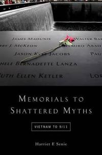 Memorials to Shattered Myths
