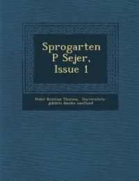 Sprogarten P¿ Sejer¿, Issue 1