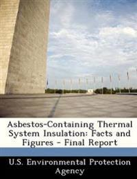 Asbestos-Containing Thermal System Insulation