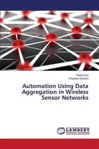 Automation Using Data Aggregation in Wireless Sensor Networks