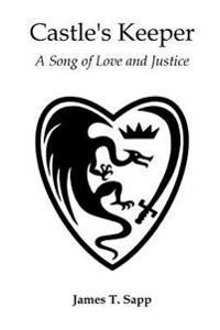 Castle's Keeper: A Song of Love and Justice