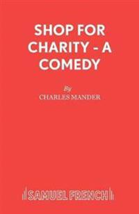 Shop for Charity - A Comedy