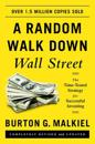 Random walk down wall street - the time-tested strategy for successful inve